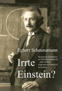 Egbert Scheunemann - Irrte Einstein?