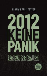 """""""2012 - Keine Panik"""" - Florian Freistetter bei amazon"""
