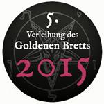 Das Goldene Brett vorm Kopf, 2015